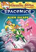 Geronimo Stilton Spacemice #1: Geronimo Stilton Spacemice #1: Alien Escape