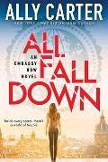 All Fall Down (Embassy Row #1)