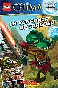 Lego Las Leyendas de Chima: La Venganza de Cragger: (Spanish Language Edition of Lego Legends of Chima: Cragger's Revenge) (Lego Las Leyendas de Chima)