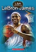 I Am #12: I Am #12: Lebron James