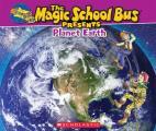 Magic School Bus Presents: Planet Earth (Magic School Bus Presents)