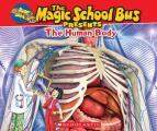 Magic School Bus Presents: The Human Body (Magic School Bus Presents)