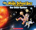 Magic School Bus Presents Our Solar System PB