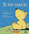 Te Doy Gracias: (Spanish Language Edition of Thank You Prayer)