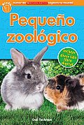 Lector de Scholastic Explora Tu Mundo Nivel 1: Pequeno Zoologico: (Spanish Language Edition of Scholastic Discover More Reader Level 1: Petting Zoo) (Lector de Scholastic Explora Tu Mundo)
