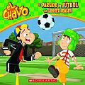 El Chavo: El Partido de Futbol / The Soccer Match (PB) (El Chavo)
