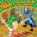 El Chavo: Locos Por La Lucha Libre / Crazy for Wrestling (PB) (El Chavo)