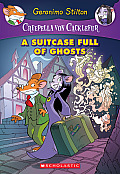 Creepella Von Cacklefur #7: A Suitcase Full of Ghosts: A Geronimo Stilton Adventure