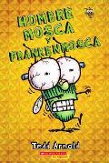 Hombre Mosca #13: Hombre Mosca y Frankenmosca