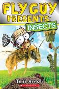 Fly Guy Presents: Insects (Fly Guy Presents)