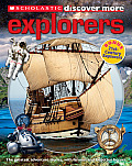 Scholastic Discover More: Explorers (Scholastic Discover More)