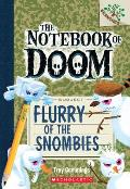 Notebook of Doom 07 Flurry of the Snombies Branches Growing Readers