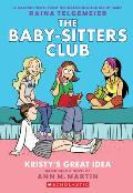 Kristy's Great Idea (The Baby-Sitters Club Graphix #1)
