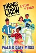 A Star Is Born (the News Crew, Book 3) (News Crew)