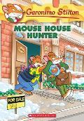 Geronimo Stilton #61: Mouse House Hunter (Geronimo Stilton #61)
