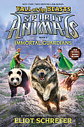 Immortal Guardians (Spirit Animals: Fall of the Beasts, Book 1) (Spirit Animals: Part II)
