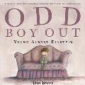 Odd Boy Out Albert Einstein