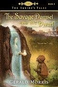 Savage Damsel & The Dwarf