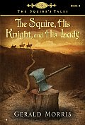 Squire His Knight & His Lady Squires Tales Book 2