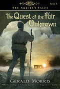 Quest Of The Fair Unknown