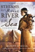 Streams to the River River to the Sea A Novel of Sacagawea