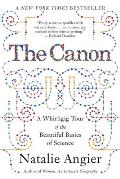 The Canon: A Whirligig Tour of the Beautiful Basics of Science Cover
