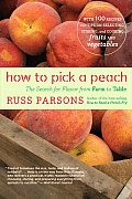 How to Pick a Peach The Search for Flavor from Farm to Table