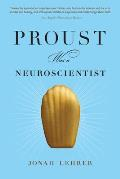 Proust Was a Neuroscientist Cover