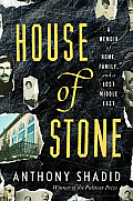 House of Stone: A Memoir of Home, Family, and a Lost Middle East Cover