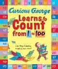 Curious George Learns to Count from 1 to 100 (Curious George)