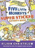 Five Little Monkeys Super Sticker Activity Book [With Sticker(s)]