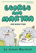 George & Martha One More Time