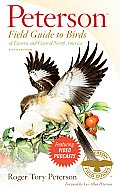 Peterson Field Guide to Birds of Eastern & Central North America