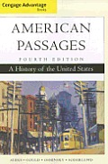Cengage Advantage Books: American Passages: A History of the United States (Cengage Advantage Books) Cover