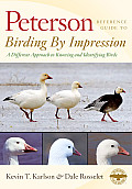 Peterson Reference Guides: Birding by Impression: A Different Approach to Knowing and Identifying Birds (Peterson Reference Guides)