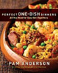 Perfect One Dish Dinners All You Need for Easy Get Togethers