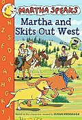 Martha Speaks Martha & Skits Out West Chapter Book