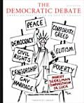 Democratic Debate Democratic Debate An Introduction to American Politics an Introduction to American Politics 5th edition