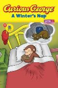 Curious George: A Winter's Nap (Curious George - Level 1)