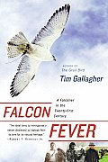 Falcon Fever: A Falconer in the Twenty-First Century Cover