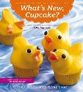 What's New, Cupcake?: Ingeniously Simple Designs for Every Occasion Cover