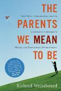 Parents We Mean To Be