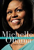 Michelle Obama An American Story
