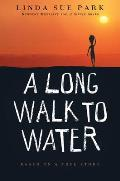 Long Walk To Water: Based on a True Story (10 Edition)