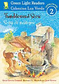 Tumbleweed Stew/Sopa de Matojos (Green Light Reader Bilingual - Level 2)