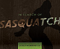 In Search of Sasquatch An Exercise in Zoological Evidence