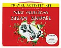 Mike Mulligan and His Steam Shovel Travel Activity Kit [With Sticker(s) and Crayons and 4 Postcards and CD (Audio) and Paperback Book and Activity Gui