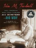 Ida M Tarbell The Woman Who Challenged Big Business & Won