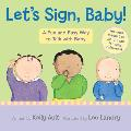 Let's Sign, Baby!: A Fun and Easy Way to Talk with Baby Cover