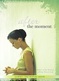 After the Moment